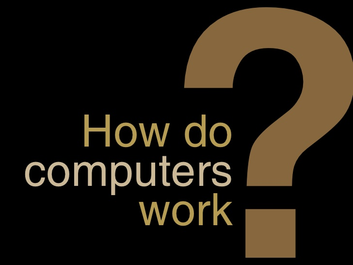 how-do-computers-work